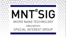 Micro Nano Technology Education Special Interest Group